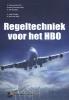 Harry van der Pol, Arnoud  Thomasse,Regeltechniek voor het HBO
