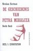 Nicolaas  Hartman,De geschiedenis van Petra Mihalcea eindstation derde boek