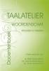 I. Stigter,Taalatelier Docentenversie Woordenschat: woorden in teksten