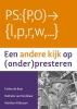 Esther de Boer, Nathalie van Kordelaar, Mariken  Althuizen,Een andere kijk op (onder)presteren