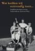 <b>Jan  Sonneveld</b>,Wat leefden wij eenvoudig toen.....