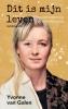 Yvonne van Galen,Dit is mijn leven