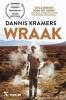 Dannis  Kramers ,Wraak