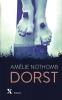 <b>Amélie  Nothomb</b>,Dorst