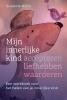<b>Susanne  Hühn</b>,Mijn innerlijke kind – accepteren, liefhebben, waarderen