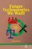 <b>Ineke  Malsch</b>,Future Technologies We Want