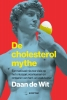 Daan de Wit ,De cholesterolmythe