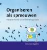 Johannes Regelink ,Organiseren als spreeuwen