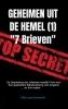 Elihu  Van Groeneveld,GEHEIMEN UIT DE HEMEL ( deel 1 )