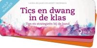Annet  Heijerman Laura  Beljaars,Tics en dwang in de klas