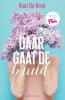 <b>Kaat De Kock</b>,Daar gaat de bruid