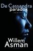 <b>Willem  Asman</b>,De Cassandra Paradox