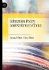 Guangli Zhou,   Xiang Zhou,Education Policy and Reform in China