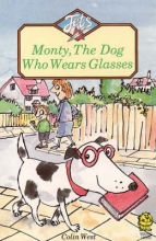Colin West Monty, the Dog Who Wears Glasses