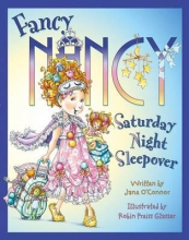 OConnor, Jane Fancy Nancy Saturday Night Sleepover