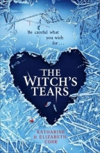 Corr, Katharine,   Corr, Elizabeth The Witch`s Tears