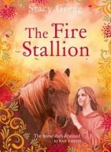 Stacy Gregg The Fire Stallion