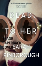 Sarah Pinborough, Dead to Her