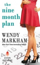 Markham, Wendy The Nine Month Plan