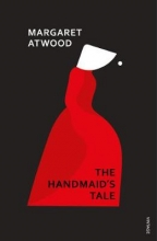 Margaret Atwood , The Handmaid`s Tale