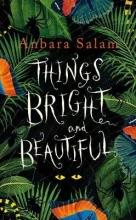 Salam, Anbara Things Bright and Beautiful