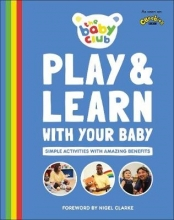 The Baby Club Play and Learn With Your Baby