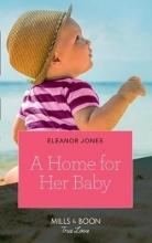 Jones, Eleanor Home For Her Baby