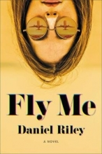 Riley, Daniel Fly Me