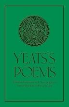 W. B. Yeats,   A. Norman Jeffares Yeats`s Poems