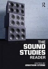 Jonathan (McGill University, USA) Sterne The Sound Studies Reader