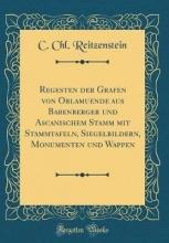Reitzenstein, C. Chl. Reitzenstein, C: Regesten der Grafen von Orlamuende aus Babe