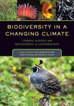 Terry Louise Root,   Kimberly R. Hall,   Mark Paul Herzog,   Christine A. Howell Biodiversity in a Changing Climate