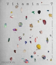 Press, Phaidon Vitamin T: Threads and Textiles in Contemporary Art