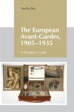 Sascha Bru The European Avant-Gardes, 1905-1935