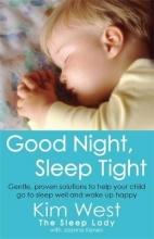 Kim West,   Joanne Kenen Good Night, Sleep Tight