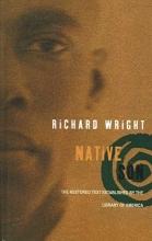 Wright, Richard Nathaniel Native Son