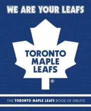 Ulmer, Michael We Are Your Leafs