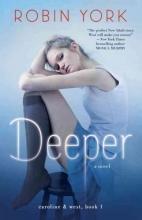 York, Robin Deeper