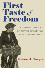 Turpin, Robert J. First Taste of Freedom