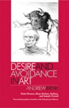 Andrew Brink Desire and Avoidance in Art