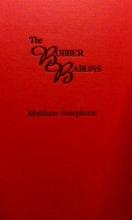 Josephson, Matthew Robber Barons, 1861-1901