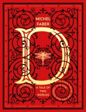 Brett Helquist Michel Faber, D ( A Tale of Two Worlds)
