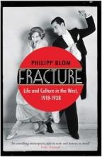 Philipp (Author) Blom Fracture