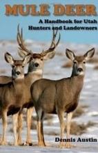 Dennis D. Austin Mule Deer