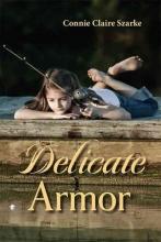 Szarke, Connie C. Delicate Armor