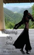 Watering My Soul