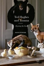O`Connor, Danny Ted Hughes and Trauma
