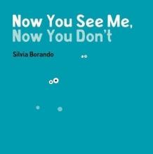 Borando, Silvia Now You See Me, Now You Don`t