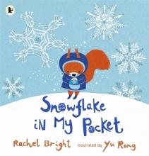 Bright, Rachel Snowflake in My Pocket