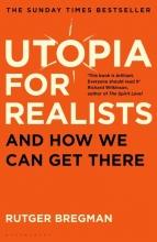 Rutger,Bregman Utopia for Realists